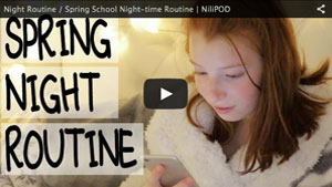 Night Routine / Spring School Night-time Routine