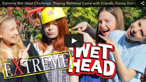 Extreme Wet Head Challenge, Playing WetHead Game with Friends, Funny Video